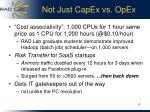 not just capex vs opex