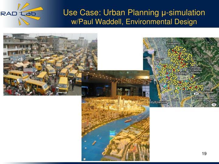 Use Case: Urban Planning
