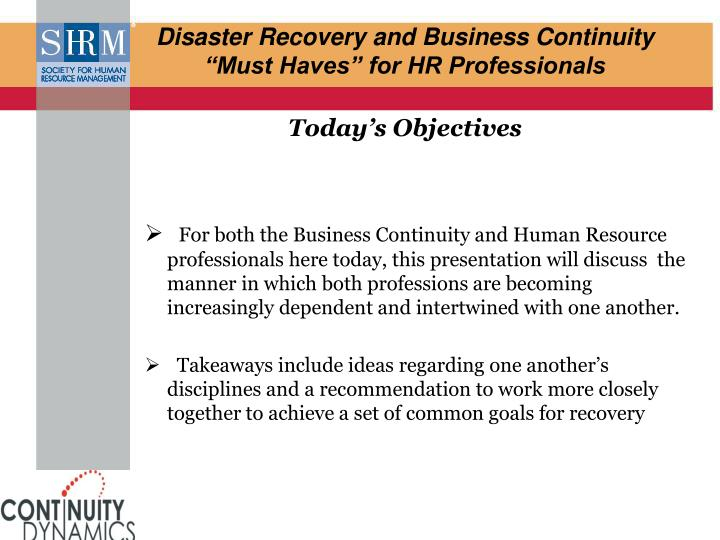 Disaster recovery and business continuity must haves for hr professionals today s objectives