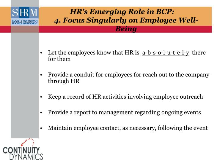 Let the employees know that HR is