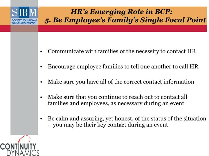 Communicate with families of the necessity to contact HR