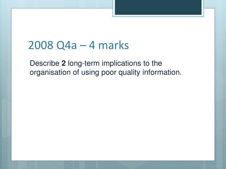 2008 Q4a – 4 marks