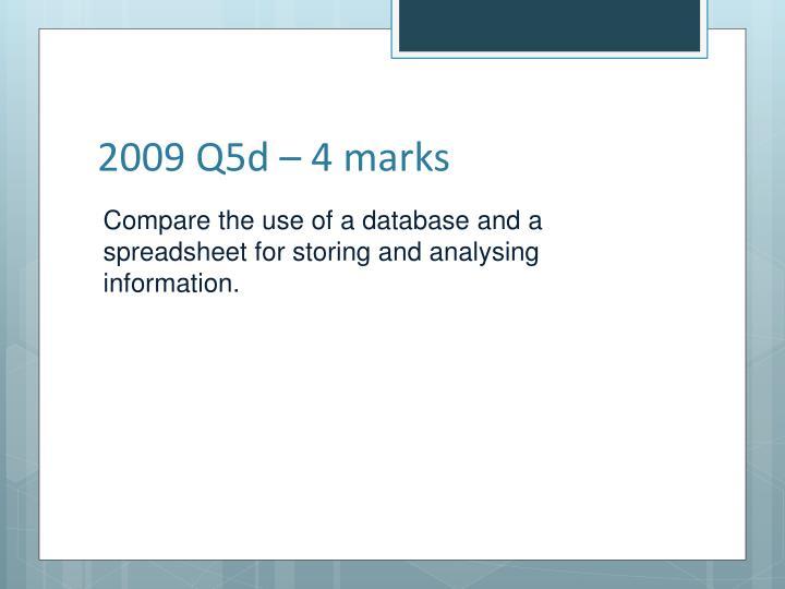 2009 Q5d – 4 marks