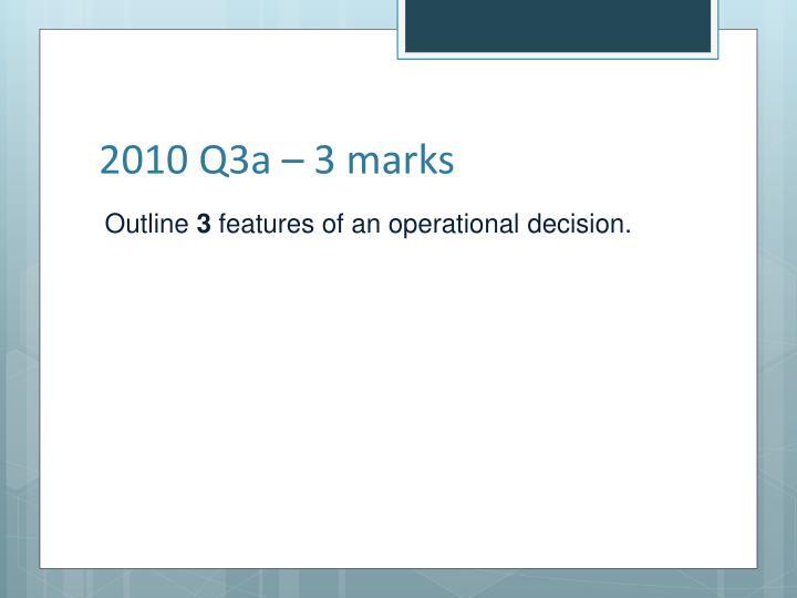 2010 Q3a – 3 marks