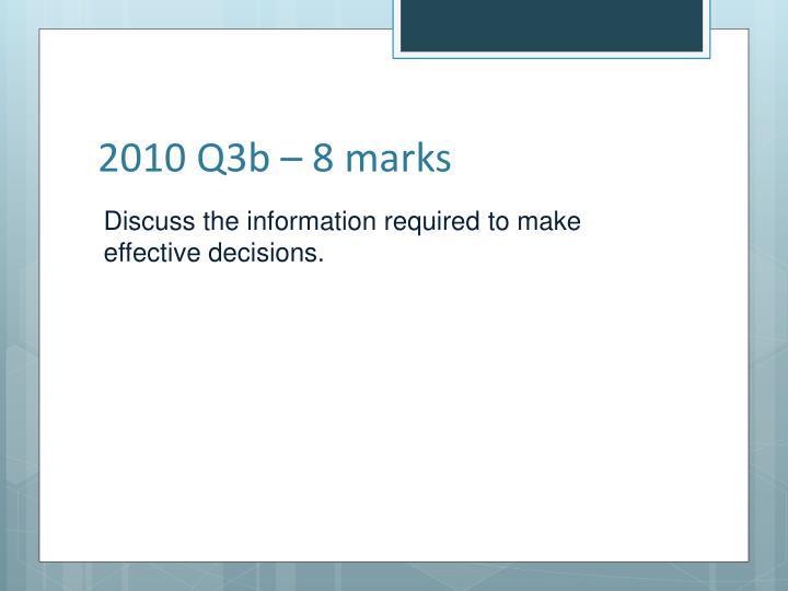 2010 Q3b – 8 marks