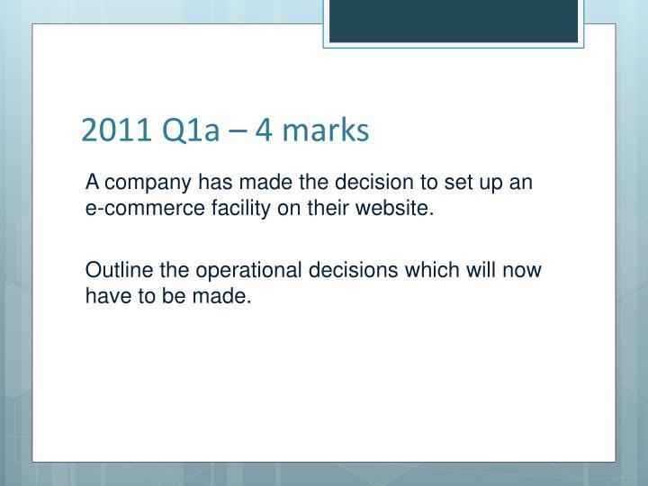2011 Q1a – 4 marks
