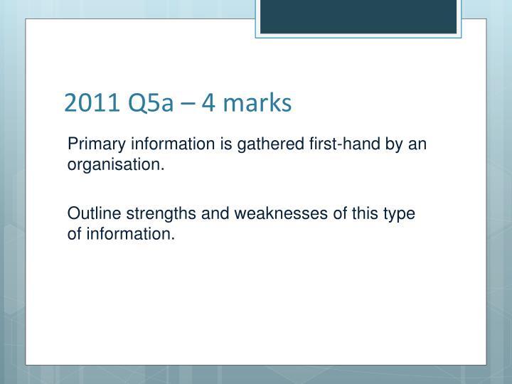 2011 Q5a – 4 marks