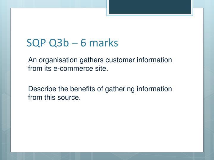 SQP Q3b – 6 marks