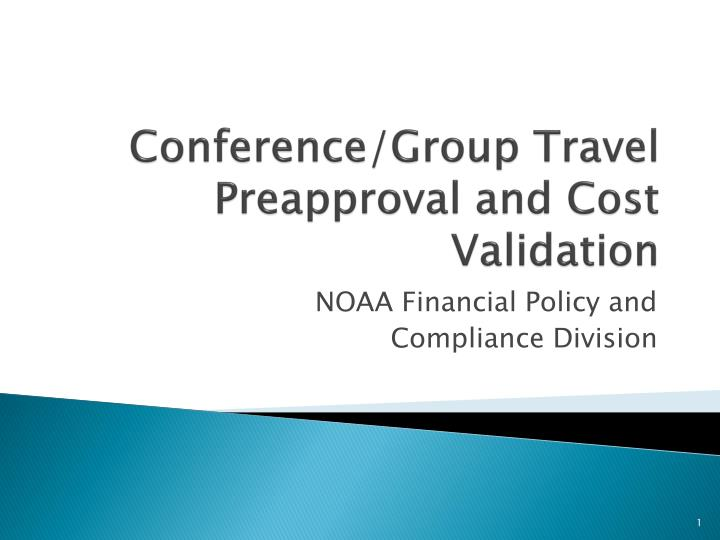 Conference group travel preapproval and cost validation
