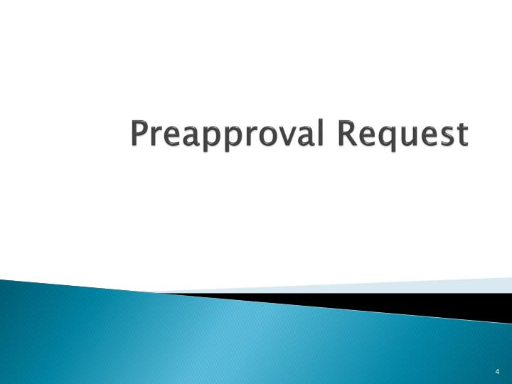 Preapproval Request