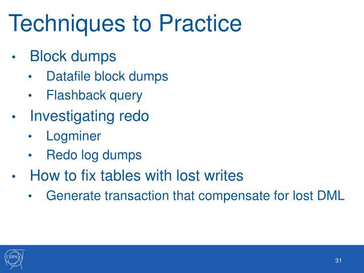 Techniques to Practice