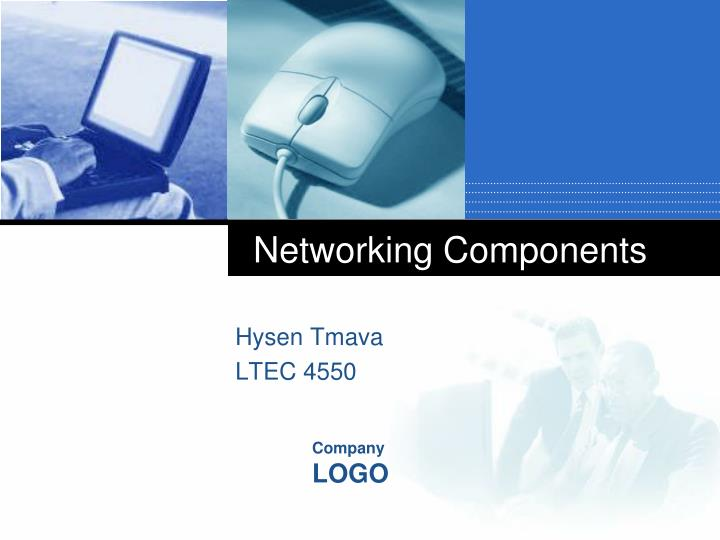 Networking components