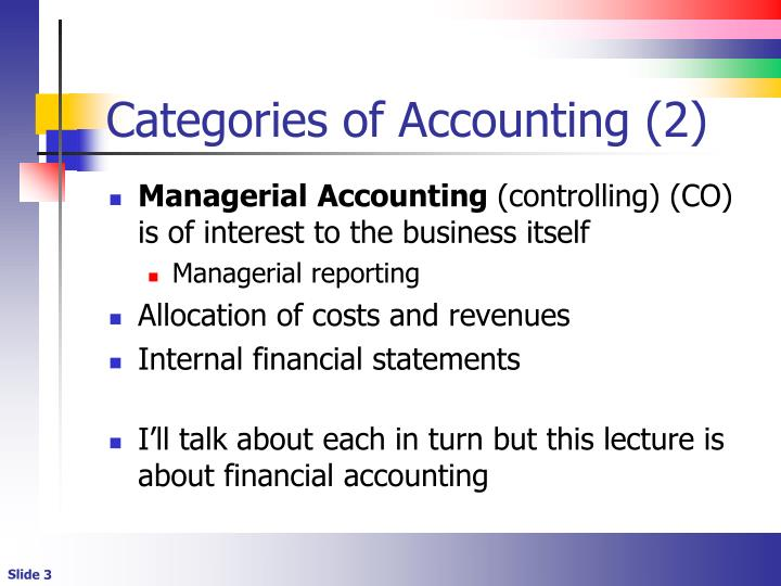 Categories of Accounting