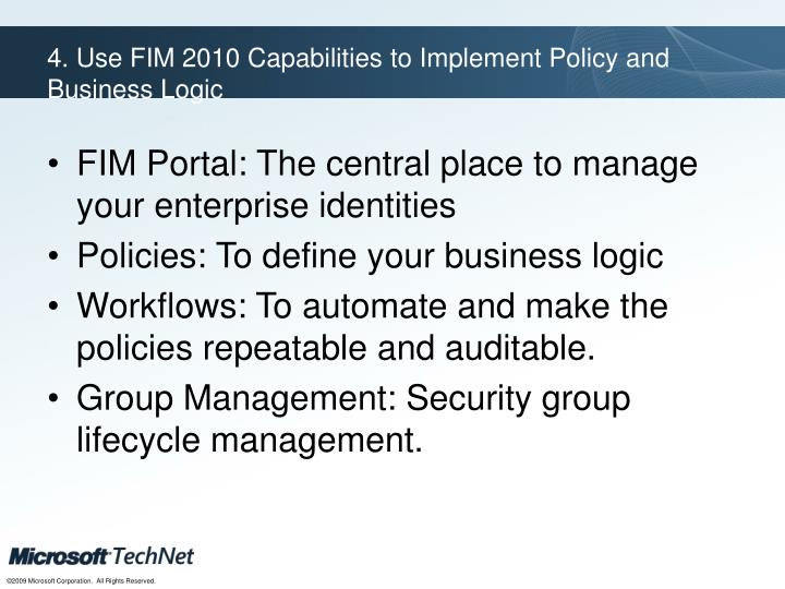 4. Use FIM 2010 Capabilities to Implement Policy and Business Logic