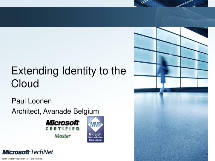 Extending identity to the cloud