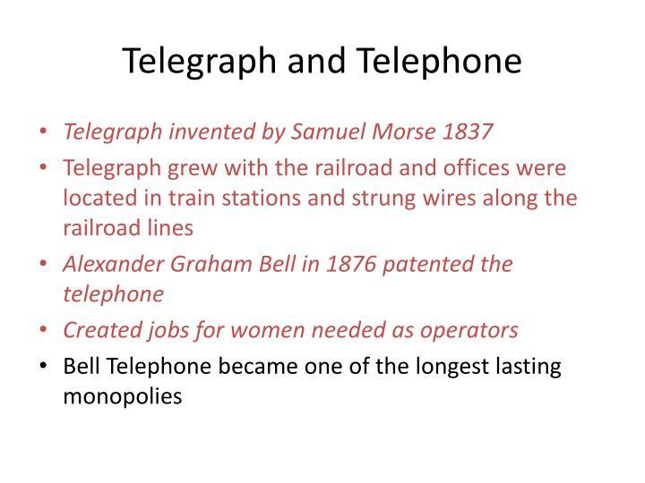 Telegraph and Telephone