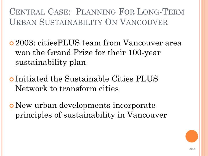 Central Case:  Planning For Long-Term Urban Sustainability On Vancouver