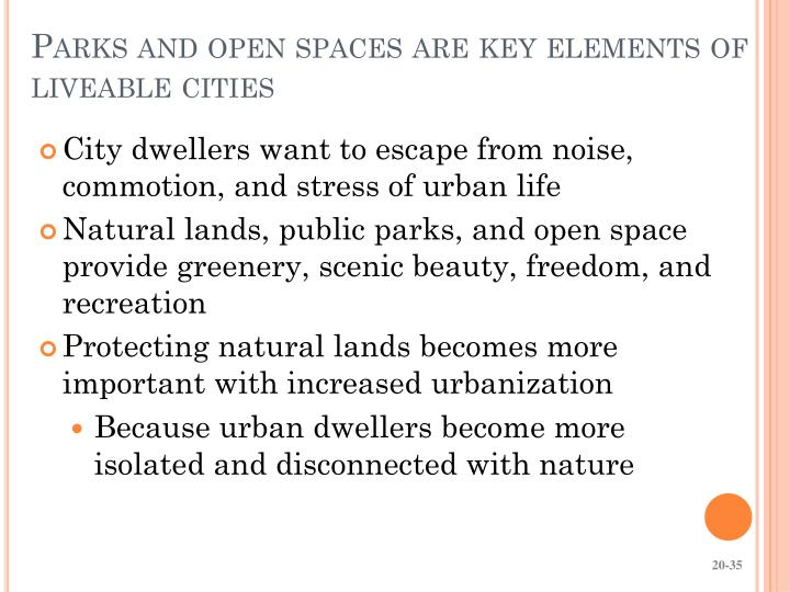Parks and open spaces are key elements of liveable cities