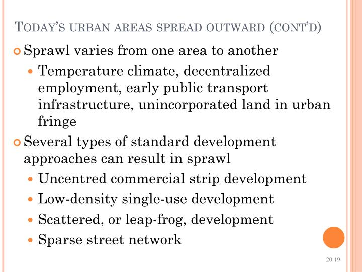 Today's urban areas spread outward (cont'd)
