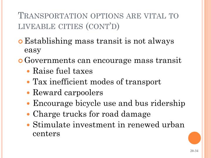 Transportation options are vital to liveable cities (cont'd)