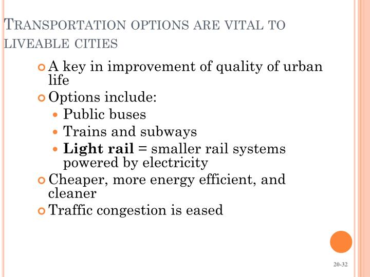 Transportation options are vital to liveable cities