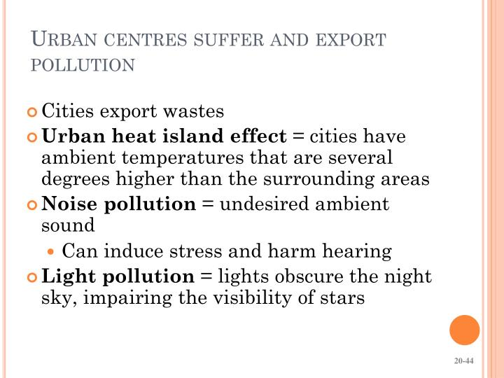 Urban centres suffer and export pollution