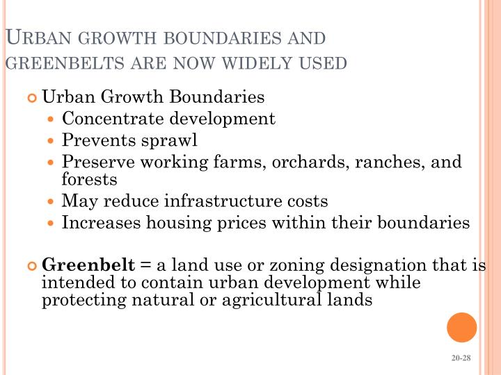 Urban growth boundaries and greenbelts are now widely used