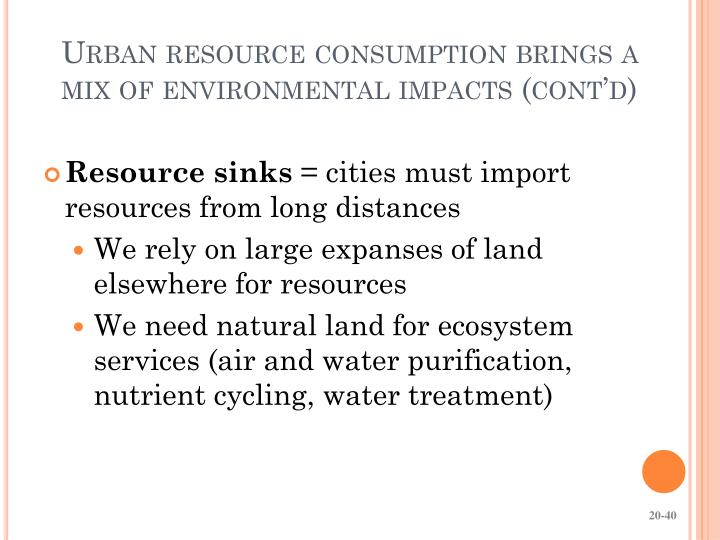 Urban resource consumption brings a mix of environmental impacts (cont'd)