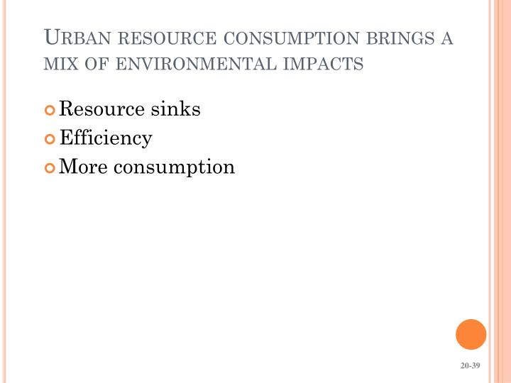 Urban resource consumption brings a mix of environmental impacts
