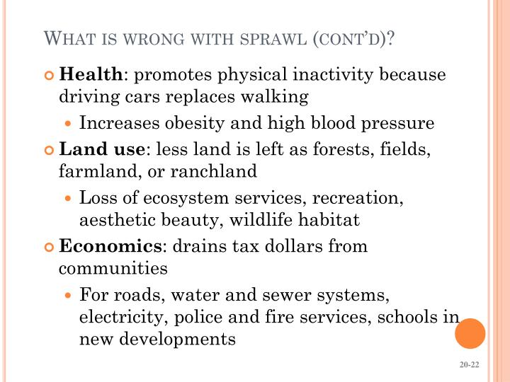 What is wrong with sprawl (cont'd)?
