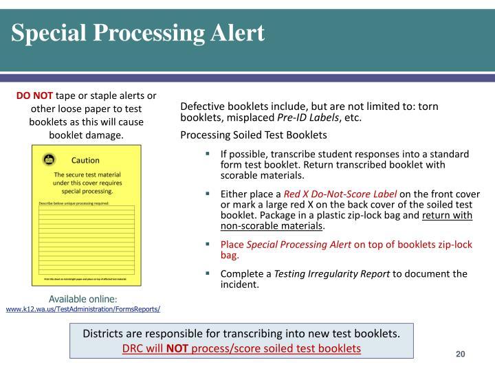 Special Processing Alert