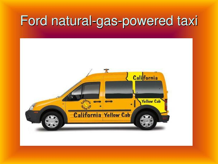 Ford natural-gas-powered taxi