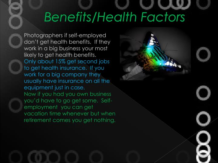 Benefits/Health Factors