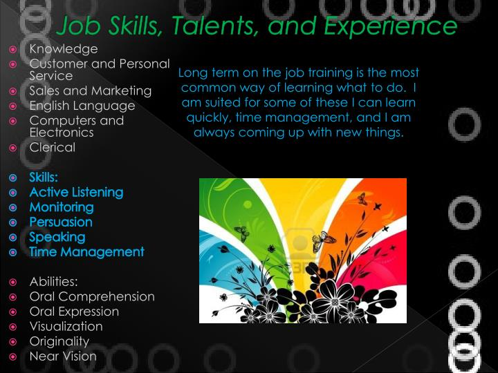 Job Skills, Talents, and Experience