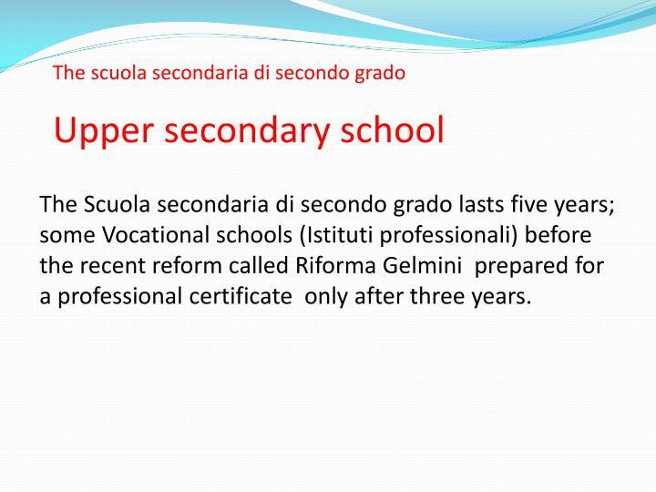 The scuola secondaria di secondo grado