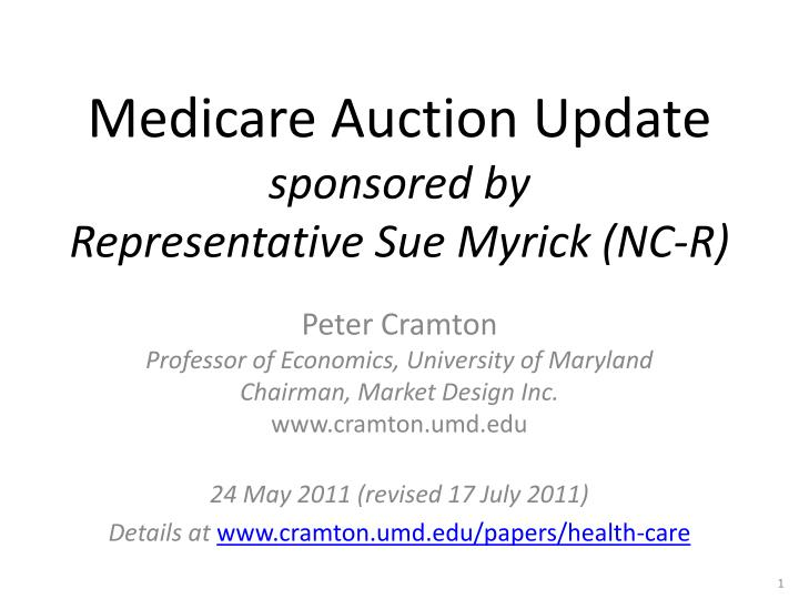 medicare auction update sponsored by representative sue myrick nc r