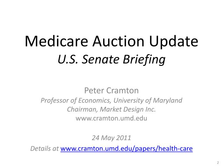 Medicare Auction Update