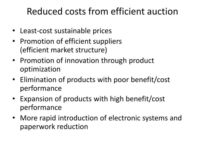 Reduced costs from efficient auction