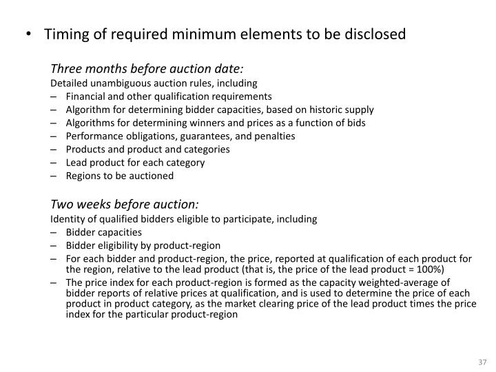 Timing of required minimum elements to be disclosed