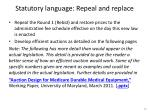 statutory language repeal and replace