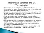 interpretive schemes and dl technologies