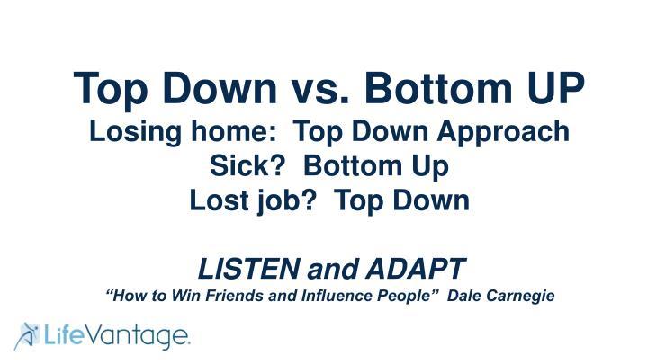 Top Down vs. Bottom UP