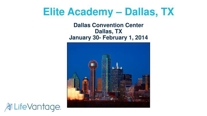 Elite Academy – Dallas, TX