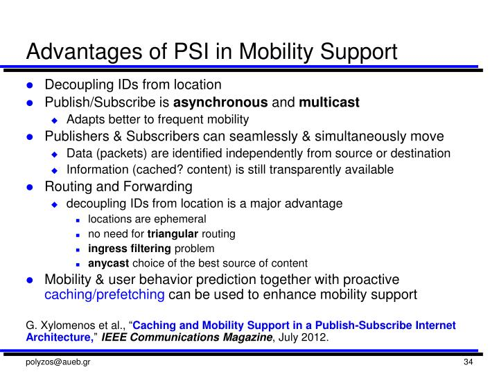 Advantages of PSI in Mobility Support