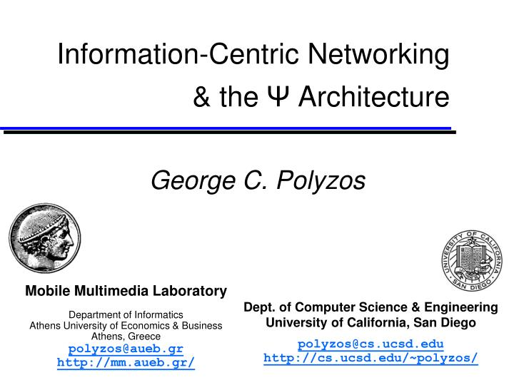 Information centric networking the architecture
