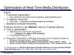 optimization of real time media distribution