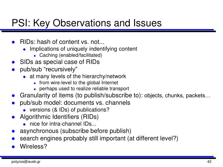 PSI: Key Observations and Issues