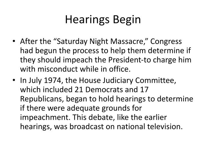 Hearings Begin