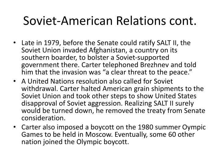 Soviet-American Relations cont.
