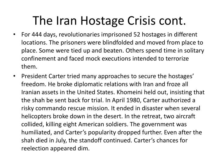 The Iran Hostage Crisis cont.